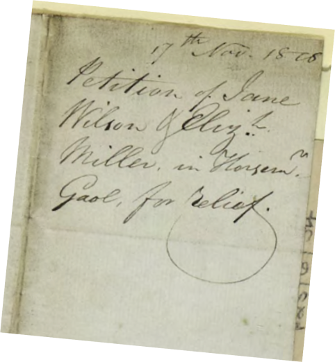 'Petition of Jane Wilson & Eliz.th Miller, in Horsem. Gaol, for relief,' 17 November 1818, Freshfields Papers: Prison Correspondence 1818–1820 (London: Bank of England, 1818), p.127