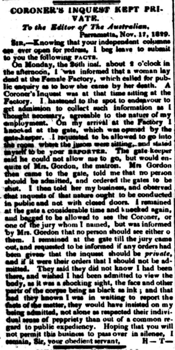 """Coroner's Inquest Kept Private. To the Editor of The Australian, Parramatta, November 17, 1829,"" The Australian (Sydney, NSW: 1824 – 1848), Friday 20 November 1829, p. 3"