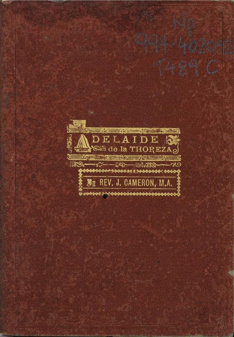 Front cover of James Cameron's biography on Parramatta Female Factory convict inmate Adelaide de la Thoreza
