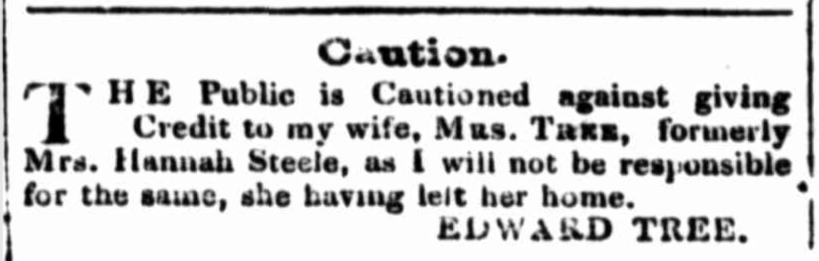 Edward Tree, cautions the public about his wife, Irish unassisted migrant Hannah Tree, formerly Hannah Steele (1), nineteenth century, New South Wales, Female Factory Online